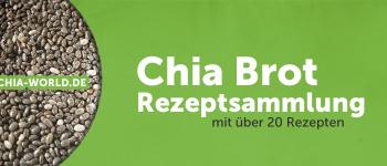 Chia Brot Rezeptsammlung